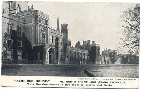 """Ashridge House. The North Front and Grand Entrance. Photo Copyright J.T. Newman. Berkhamsted. Posted from Tring in 1905."