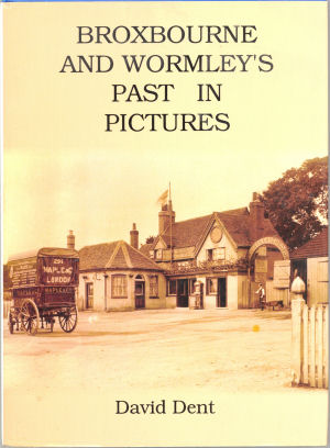 Book: Broxbourne and Wormley's Past in Pictures, by David Dent